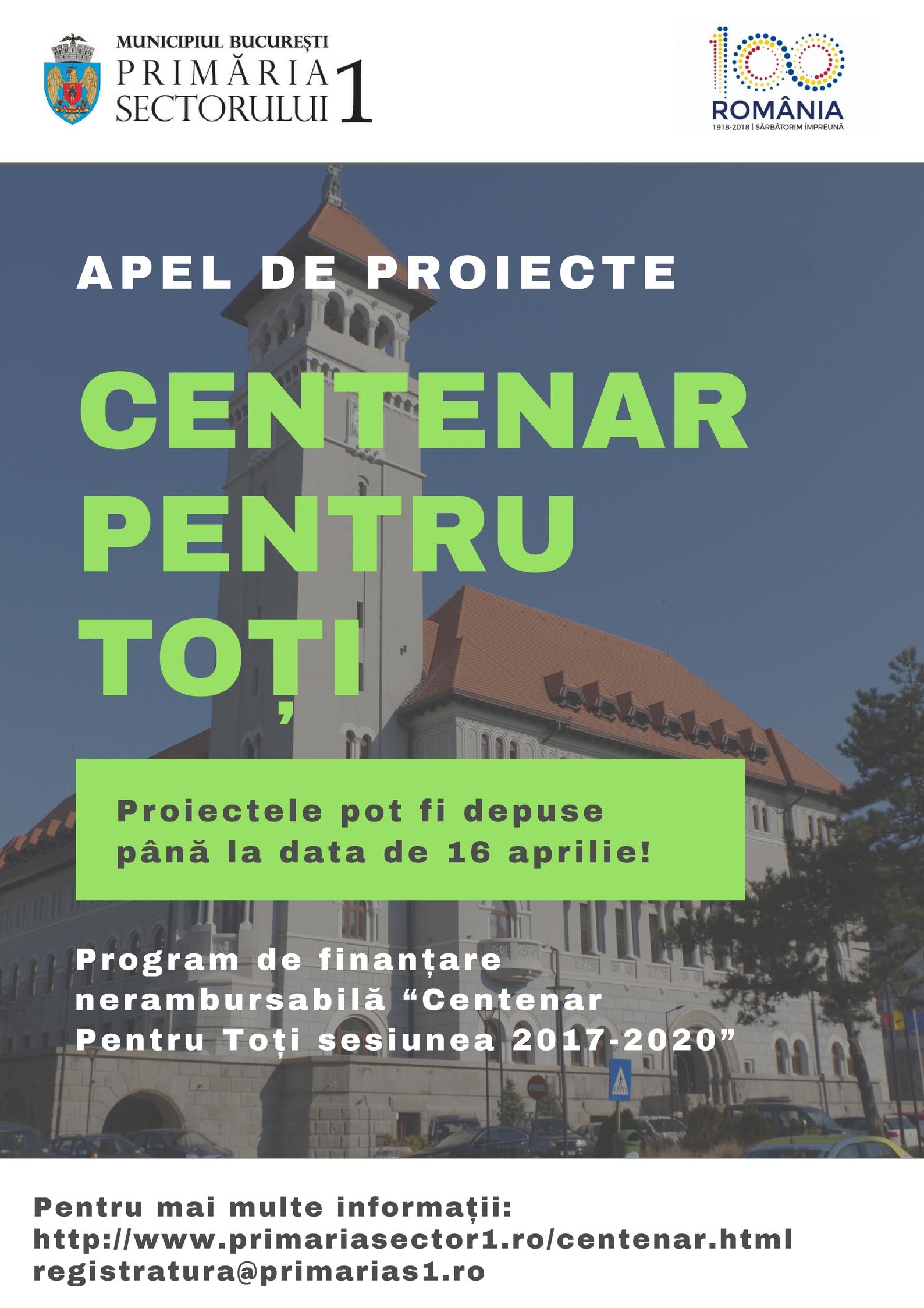 Primăria Sectorului 1 a prelungit termenul de depunere a proiectelor culturale dedicate Centenarului Marii Uniri